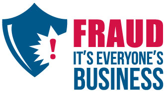 Fraud It's Everyone's Business