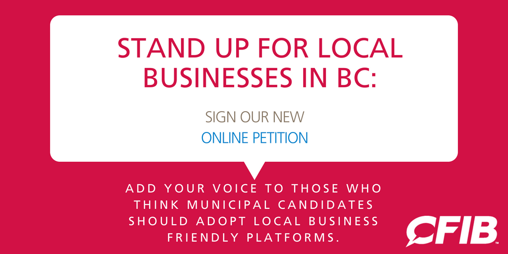 CFIB stand up for local businesses in BC - online petition